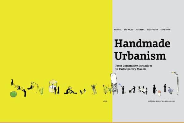 Book Review: Handmade Urbanism: From Community Initiatives to Participatory Models